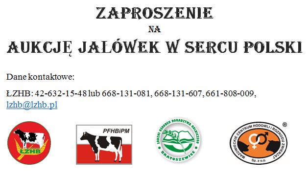 Zaproszenie Na Pierwszą Aukcję Jałówek W Sercu Polski 10012019